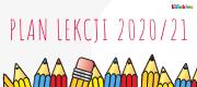 Plan lekcji 2020/2021 do pobrania