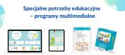 Specjalne potrzeby edukacyjne – programy multimedialne